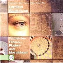 Lernfeld Bautechnik: Fliesen-, Platten- und Mosaikleger, CD-ROM