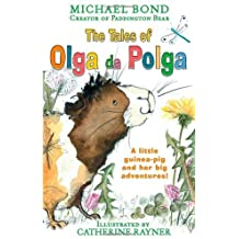 The Tales of Olga Da Polga by Michael Bond (2012-08-02)