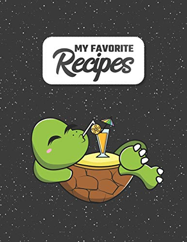 My Favorite Recipes: Your costum Cookbook to Write in | 8.5 x 11 | 100 Recipe Pages | DIY Cookery Bookv Gift Idea | Blank Recipe Notebook | 4 Pages of Table of Contents