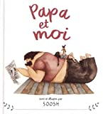 """Afficher """"Papa et moi"""""""