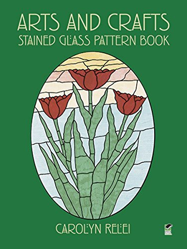 Arts and Crafts Stained Glass Pattern Book (Dover Stained Glass Instruction) (Morris Artwork William)