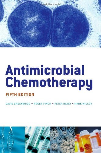 Antimicrobial Chemotherapy by David Greenwood (2007-01-11)