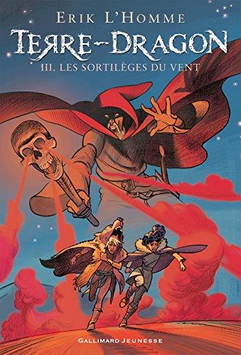 Livres gratuits Terre-Dragon (Tome 3) - Les sortilèges du vent epub pdf