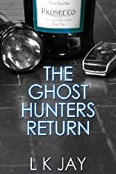 The Ghost Hunters Return (The Ghost Hunters' Club Book 2)