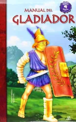 Manual del Gladiador (Manuales Mágicos) por Alejandra Ramírez