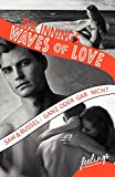 Waves of Love - Sam & Russel: Ganz oder gar nicht: Roman von Ava Innings