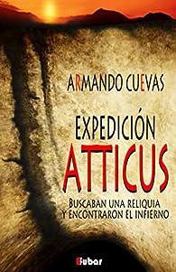EXPEDICIÓN ATTICUS: par Armando Cuevas