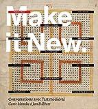 Make it new - Conversations avec l'art médiéval - Carte blanche à Jan Dibbets