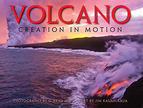 Volcano: Creation in Motion by G. Brad Lewis (2015-07-01) par G. Brad Lewis