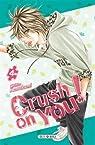 Crush on You ! 04 par Kawakami