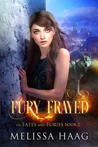 Fury Frayed (Of Fates and Furies Book 1) (English Edition)