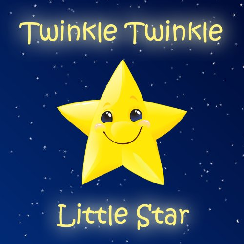 Twinkle Twinkle Little Star and More Favorite Kids Songs