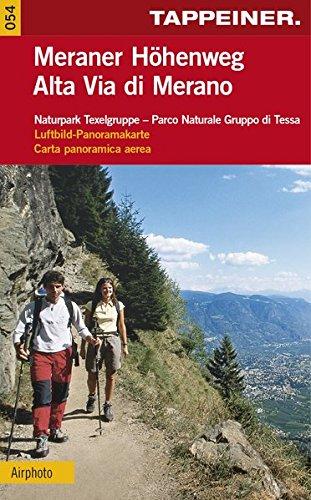 WAKA054 Wanderkarte Meraner Höhenweg (Kombinierte Sommer-Wanderkarten Südtirol / Topografische Karte + 3D-Panoramakarte)