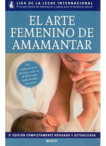 EL ARTE FEMENINO DE AMAMANTAR (MADRE Y BEBÉ)