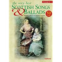 The Very Best Scottish Songs & Ballads: Words, Music & Guitar Chords: 4