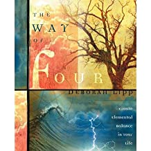 [( The Way of Four: Create Elemental Balance in Your Life [ THE WAY OF FOUR: CREATE ELEMENTAL BALANCE IN YOUR LIFE ] By Lipp, Deborah ( Author )Aug-08-2004 Paperback By Lipp, Deborah ( Author ) Paperback Aug - 2004)] Paperback