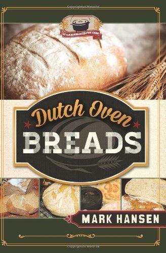 Dutch Oven Breads by Mark Hansen (2013-09-10)