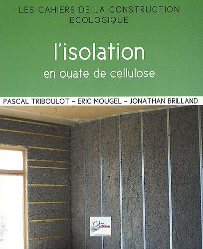 L'isolation en ouate de cellulose