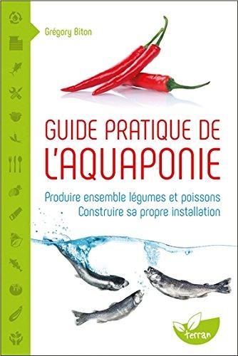 guide-pratique-de-laquaponie-produire-ensemble-legumes-et-poissons-construire-sa-propre-installation
