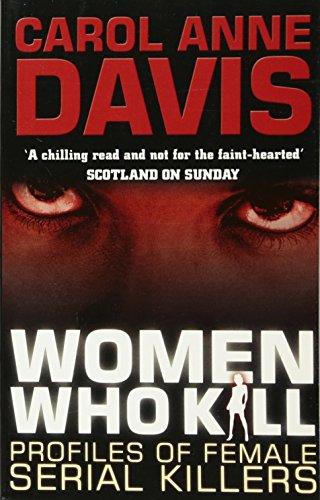 Women Who Kill: Verrine V: Profiles of Female Serial Killers