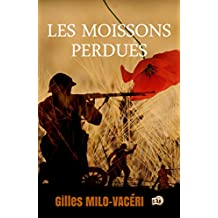 Les moissons perdues