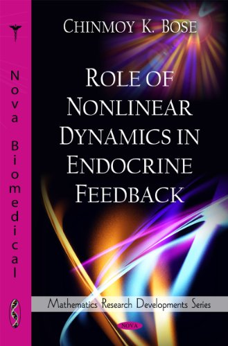 Role of Nonlinear Dynamics in Endocrine Feedback (Mathematics Research Developments)