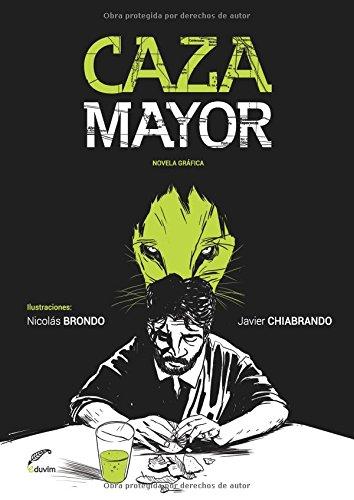 Caza Mayor por Javier Chiabrando