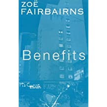 Benefits by Zoe Fairbairns (1998) Paperback