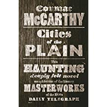 Cities of the Plain (Border Trilogy) by Cormac McCarthy (2010-01-01)