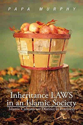 inheritance-laws-in-an-islamic-society-islamic-cultures-are-distinct-in-everyway-by-papa-murphy-publ