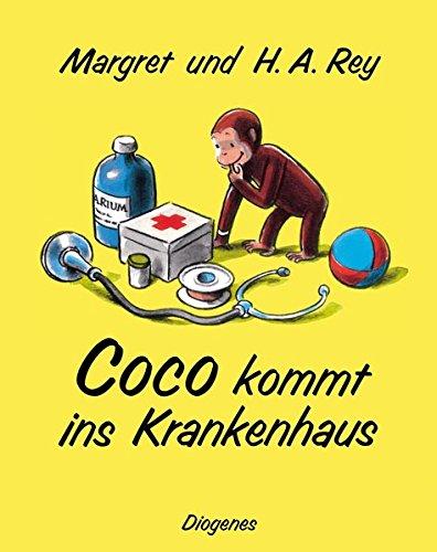 Coco kommt ins Krankenhaus (Kinderbücher)