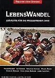 Fotos für die Pressefreiheit. Herausgegeben von Reporter ohne Grenzen / LebensWandel