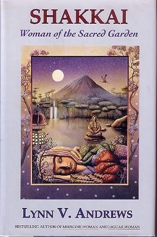 Shakkai: Woman of the Sacred Garden
