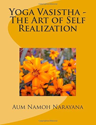Yoga Vasistha - The Art of Self Realization