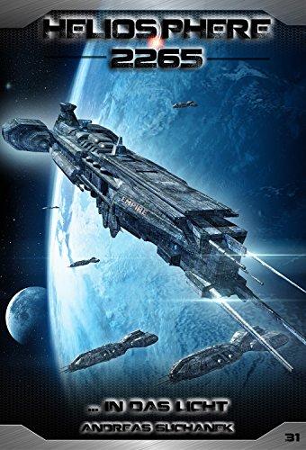 31 Ein Licht (Heliosphere 2265 - Band 31: ... In das Licht (Science Fiction))