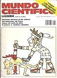 Mundo científico: Sacrificios humanos en los aztecas; los telescopios del futuro; cáncer de cuello de útero. Nº 58