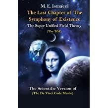 "The Last Chapter of the Symphony of Existence: The Scientific Version of ""The Da Vinci Code Movie"""