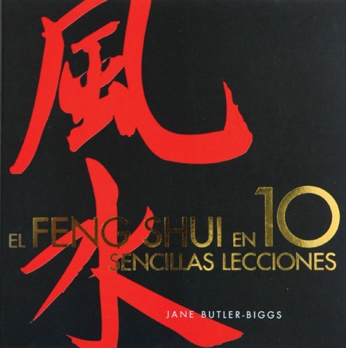 El Feng Shui En 10 Sencillas Lecciones by Jane Butler-Biggs (2006-10-17)