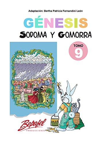 Génesis-Sodoma y Gomorra: Cuentos Ilustrados (Génesis para niños nº 9)