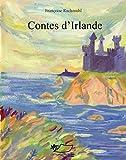 Contes d'Irlande: Recueil de contes irlandais (Contes d'Orient et d'Occident t. 22)...