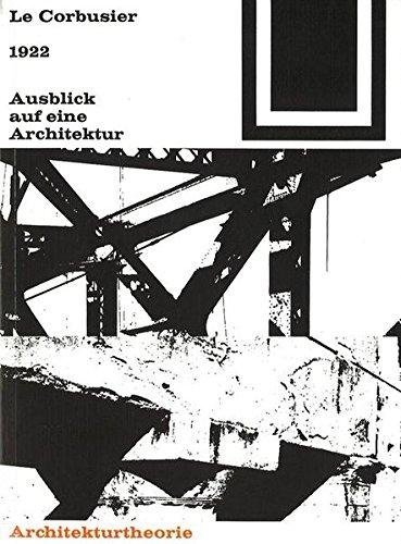 Bauwelt Fundamente, Band 2: 1922 Ausblick auf eine Architektur Buch-Cover
