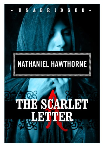 The Scarlet Letter (Classic Collection (Blackstone Audio))