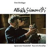 Alberto Giacometti: Spuren einer Freundschaft