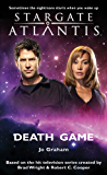 STARGATE ATLANTIS: Death Game (English Edition)