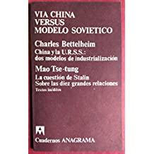 Via China versus modelo sovietico