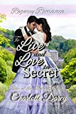 #3: Regency Romance: To Live and Love in Secret : Clean Regency Romance (Love at Morley Mills Book 5)