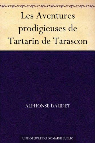 Les Aventures prodigieuses de Tartarin de Tarascon