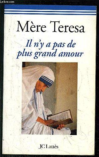 Il n'y a pas de plus grand amour par Mère Teresa
