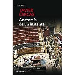 Anatomía de un instante (CONTEMPORANEA) Premio Nacional de Narrativa 2010