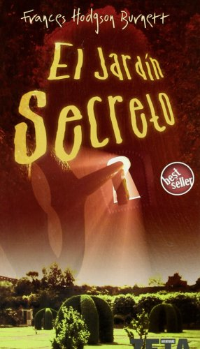 El jardin secreto/ The Secret Garden par F. HODGSON BURNETT